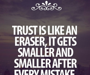 trust, quotes, and mistakes image