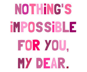 quote, impossible, and pink image