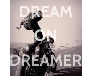 Dream, dream on dreamer, and dreamer image