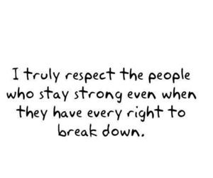 respect, quotes, and strong image