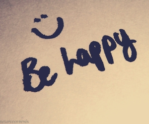 happy, be happy, and smile image