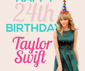 24, Taylor Swift, and happy birthday taylor image