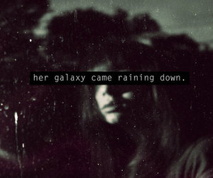 galaxy, quotes, and rain image