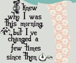 alice in wonderland, quotes, and changed image