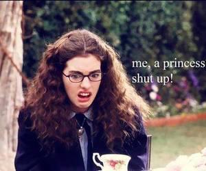 princess, shut up, and movie image