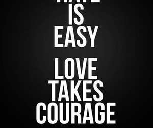quote, love, and courage image