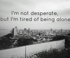 alone, lonley, and quote image