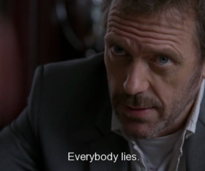 lies, house, and quotes image