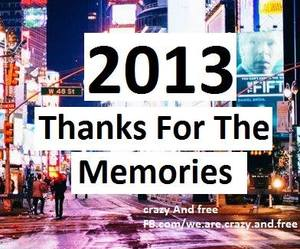 2013, memories, and 2014 image