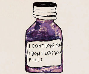 pills and i don't love you image