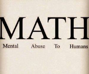 math, abuse, and school image