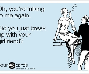 girlfriend, break up, and quote image