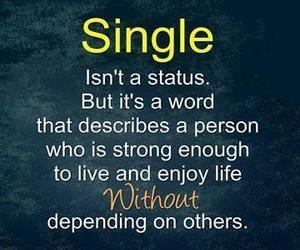 single, quotes, and life image