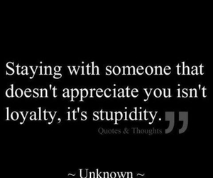 quote, stupidity, and loyalty image