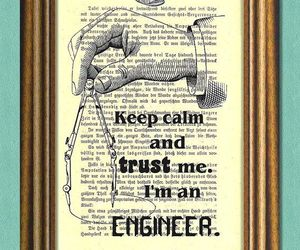 black and white, engineer, and keep calm image