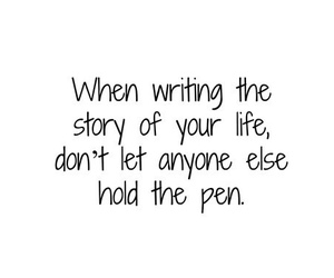 quote, life, and pen image
