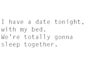 bed, date, and quote image