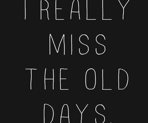 miss, quotes, and old image