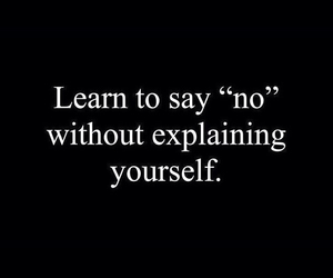 black, quote, and say no image