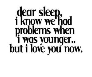 sleep, quote, and problem image