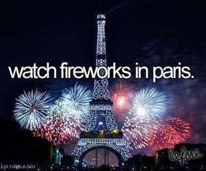 fireworks, paris, and before i die image