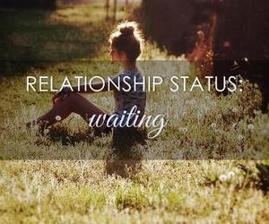 Relationship, waiting, and quote image