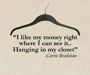 money, quote, and closet image