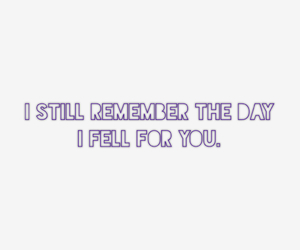 boyfriend, quotes, and fell for you image