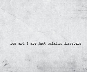 quote, love, and disaster image