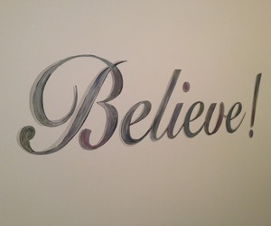 believe and quotes image