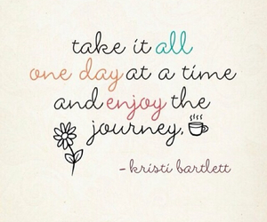 enjoy, journey, and quotes image