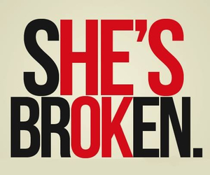 broken, her, and she image