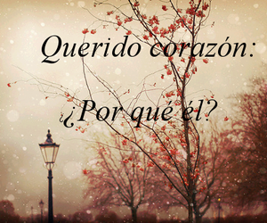 corazon, love, and frases image
