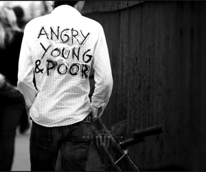 angry, poor, and young image