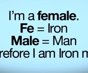 female, funny, and iron man image