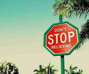 stop, believe, and believing image