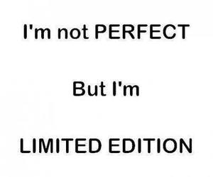 quote, perfect, and limited edition image