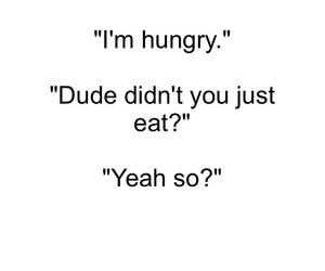 food, hungry, and quote image