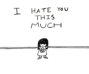 hate, you, and much image