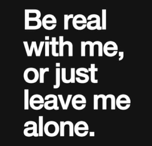 Be real with me. | via Tumblr on We Heart It