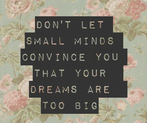quote, Dream, and flowers image