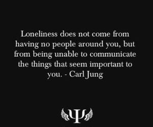 loneliness, quote, and alone image