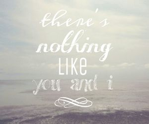 nothing, song, and you and i image
