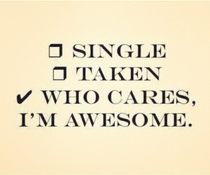 awesome, single, and taken image