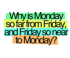 monday, friday, and quotes image
