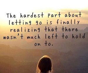 quotes, life, and letting go image