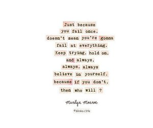 Marilyn Monroe, quotes, and believe image
