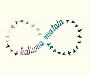 hakuna matata, infinity, and no image