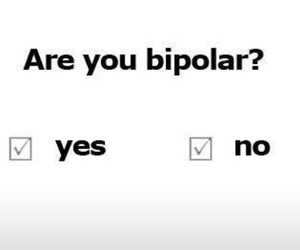 bipolar, funny, and no image