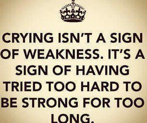 quote, crying, and strong image